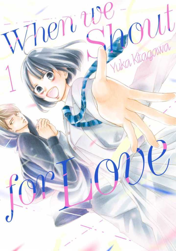 When we shout for love (12 chapters)
